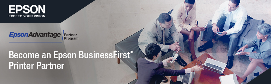 Become an Epson BusinessFirst Printer Partner